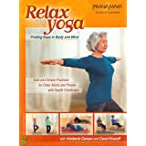 Relax Into Yoga for Seniors - Safe and Simple Practices for Older Adults