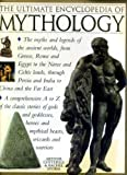img - for The Ultimate Encyclopedia of Mythology by Arthur Cotterell (1999-01-01) book / textbook / text book