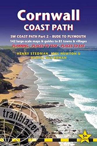 Cornwall Coast Path: (South-West Coast Path Part 2) includes 142 Large-Scale Walking Maps & Guides to 81 Towns and Villages - Planning, Places to - Bude to Plymouth (British Walking Guides)
