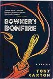 Bowker's Bonfire, Tony Caxton, 0312139365