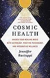 Cosmic Health: Unlock Your Healing Magic with