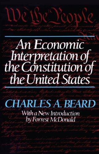 An Economic Interpretation of the Constitution of the United States por Charles Austin Beard
