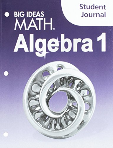 Big Ideas Math Algebra 1: Student Journal