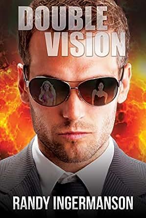 Double Vision A Quantum Suspense Novel Kindle Edition By Randy