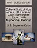 Zeller V. State of New Jersey U. S. Supreme Court Transcript of Record with Supporting Pleadings, , 1270180657
