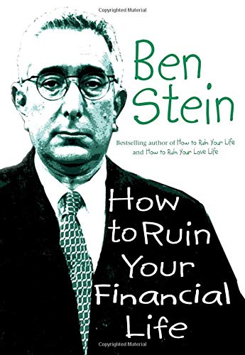 How to Ruin Your Financial Life ebook