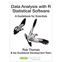 Data Analysis with R statistical Software: A Guidebook for Scientists