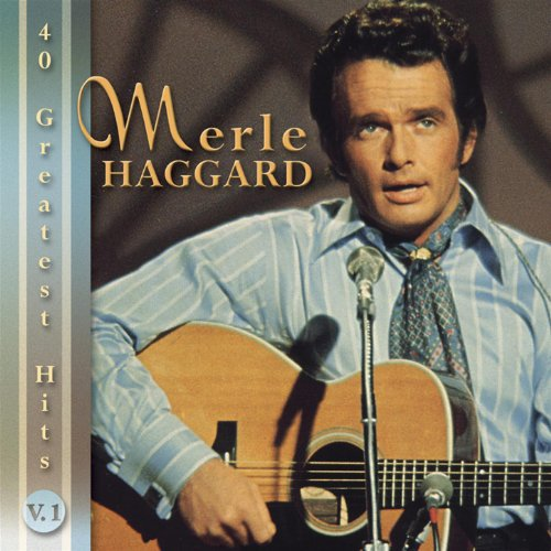 Merle Haggard: 40 Greatest Hits