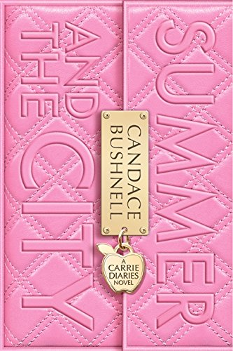 Summer Carrie Diaries Candace Bushnell product image