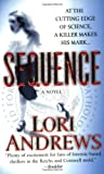 img - for Sequence (A Dr. Alexandra Blake Novel) book / textbook / text book