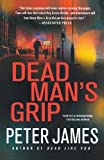 Dead Man's Grip, Peter James, 0312643217