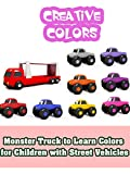 Monster Truck to Learn Colors for Children with Street Vehicles