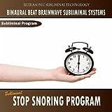 Subliminal Stop Snoring Program - Binaural Beat Brainwave Subliminal Systems