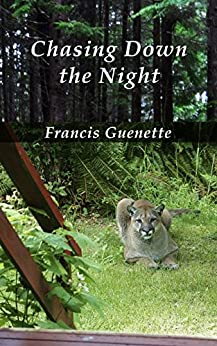 Chasing Down the Night (Crater Lake Series Book 3) by [Guenette, Francis]