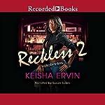 Reckless 2: Nobody's Girl | Keisha Ervin
