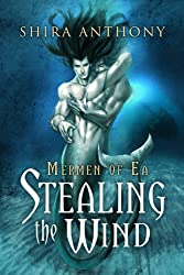 Stealing the Wind (Mermen of Ea Book 1) (English Edition)
