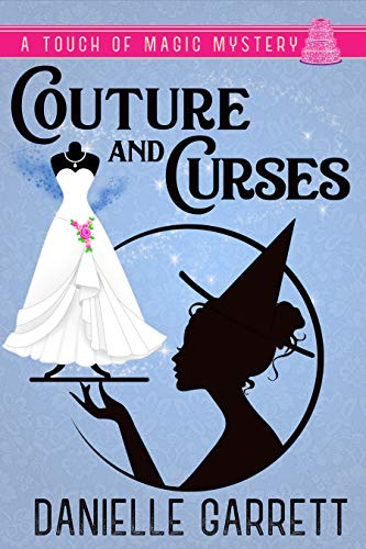 Pdf Mystery Couture and Curses: A Touch of Magic Mystery (A Touch of Magic Mysteries Book 2)