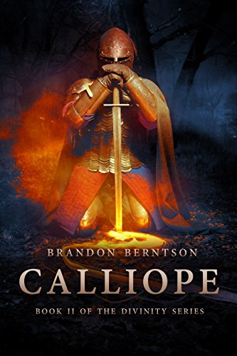 Calliope: A Dark Fantasy Adventure (Divinity Series Book 2)