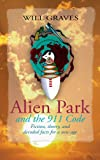 Alien Park and the 911 Code, Will Graves, 1401095704