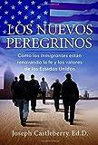 Los Nuevos Peregrinos (Spanish Edition)