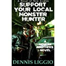 Support Your Local Monster Hunter (Nowak Brothers) (Volume 3)