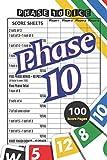 Phase 10 Score Sheets: V.5 Perfect 100 Phase Ten