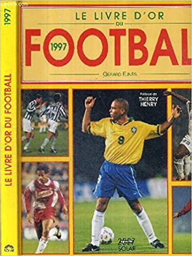 Livre D Or Du Football 1997 9782263026355 Amazon Com Books