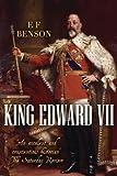 King Edward VII: An Appreciation (Albion Monarchs)