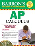 Barron's AP Calculus with CD-ROM, 11th Edition, Shirley O. Hockett and David Bock, 1438071272