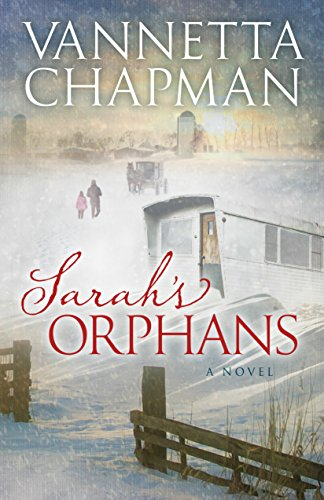 Sarah's Orphans (Plain and Simple Miracles Book 3) by [Chapman, Vannetta]