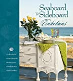 img - for SEABOARD TO SIDEBOARD ENTERTAINS by The Junior League of Wilmington Inc ( Author ) on Jan-01-2011[ Hardcover ] book / textbook / text book