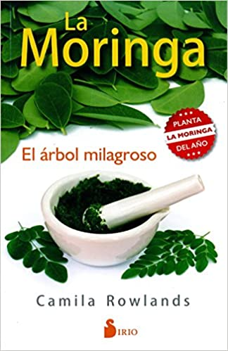 Moringa, La (Spanish Edition): Camila Rowlands: 9788416579334: Amazon.com: Books