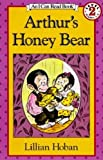 Arthur's Honey Bear, Lillian Hoban and L. Hoban, 0808530534