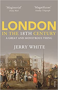 Book London in the Eighteenth Century: A Great and Monstrous Thing