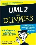 UML 2 For Dummies by Chonoles, Michael Jesse, Schardt, James A. (2003) Paperback