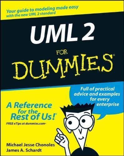 UML 2 For Dummies by Chonoles, Michael Jesse, Schardt, James A. (2003) Paperback by For Dummies,2003