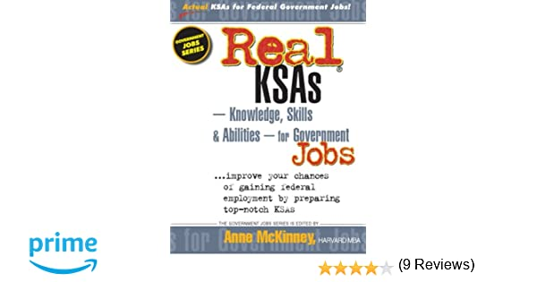 Real ksas knowledge skills abilities for government jobs real ksas knowledge skills abilities for government jobs anne mckinney 9781475094091 amazon books fandeluxe Images