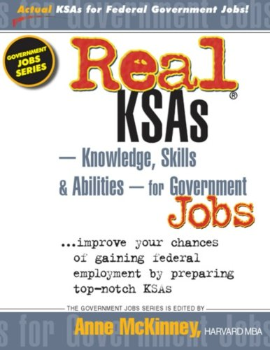 Real KSAs -- Knowledge, Skills & Abilities -- for Government