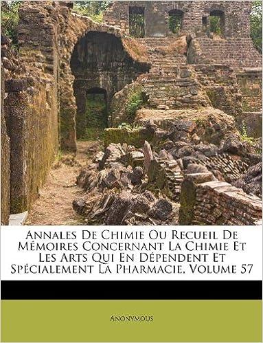 Livres gratuits en ligne Annales de Chimie Ou Recueil de Memoires Concernant La Chimie Et Les Arts Qui En Dependent Et Specialement La Pharmacie, Volume 57 pdf
