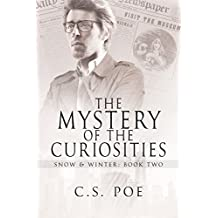 The Mystery of the Curiosities (Snow & Winter Book 2)