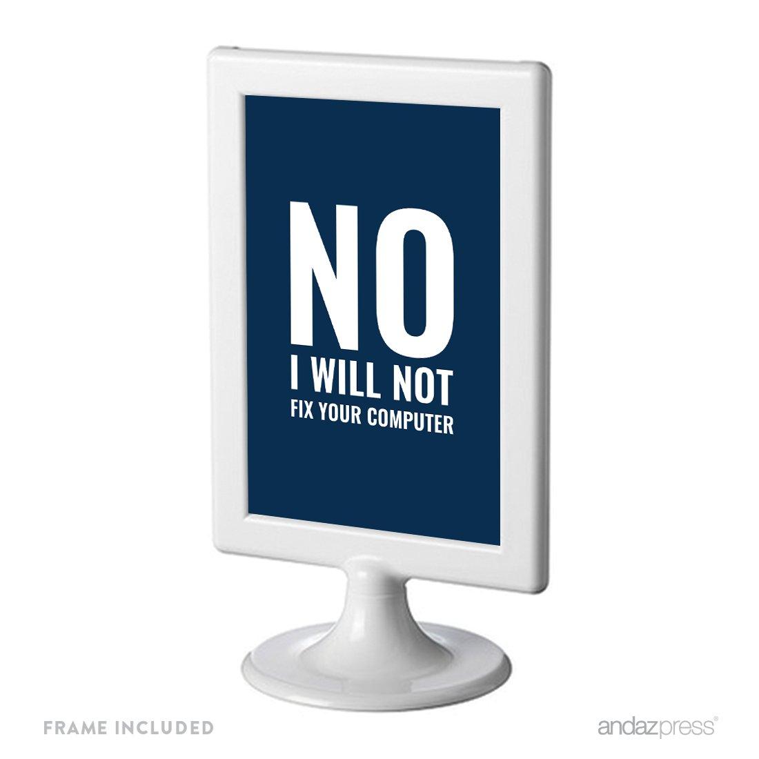 Andaz Press Office Framed Desk Art, No I Will Not