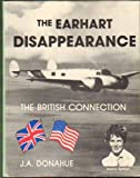 The Earhart Disappearance, J. A. Donahue, 094369101X