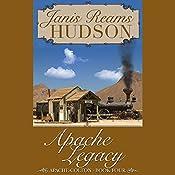 Apache Legacy | Janis Reams Hudson