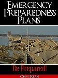 Emergency Preparedness Plans: Be Prepared!