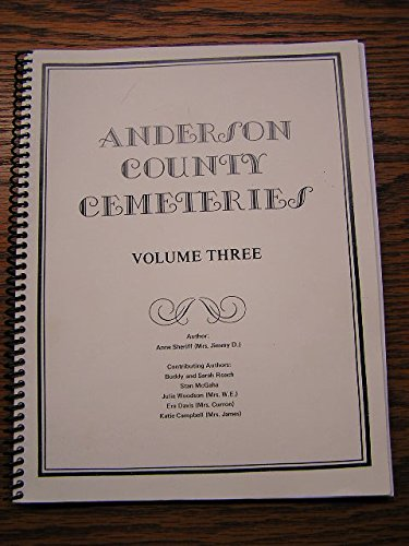 Anderson County Cemeteries Volume 3