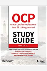 OCP Oracle Certified Professional Java SE 11 Programmer I Study Guide: Exam 1Z0-815 Kindle Edition