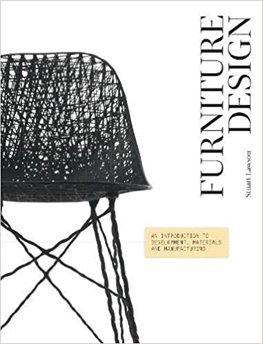 Furniture Design: An Introduction To Development, Materials And  Manufacturing: Stuart Lawson: 9781780671208: Amazon.com: Books