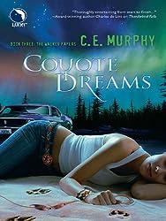 Coyote Dreams (Luna) (The Walker Papers - Book 4)