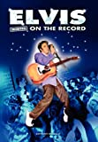 Elvis - Uncensored on the Record, Anthony Massally, 1781582645