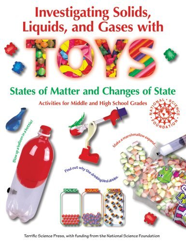By Terrific Science Press Investigating Solids, Liquids, and Gases with Toys: States of Matter and Changes of State - Activiti [Paperback]
